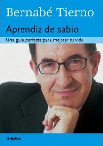 APRENDIZ DE SABIO: La guía insuperable para: Bernabé Tierno