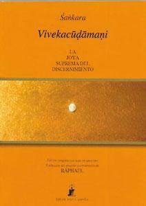 VIVEKACUDAMANI: La joya suprema del discernimiento: Sankara