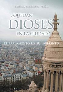 QUEDAN DIOSES EN LA CIUDAD: SANTOS VAQUERO, EMILIO TOMAS