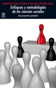 ENFOQUES Y METODOLOGIAS DE LAS CIENCIAS SOCIALES: Michael Keating, Donatella