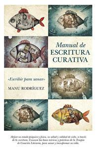 MANUAL DE ESCRITURA CURATIVA: RODRIGUEZ, MANUEL ANGEL