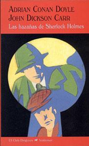 LAS HAZAÑAS DE SHERLOCK HOLMES: Adrian Conan Doyle,