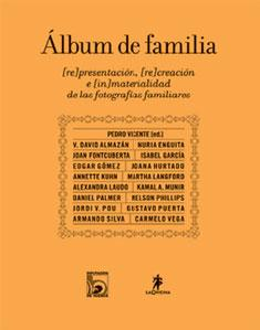 ALBUM DE FAMILIA: (re)presentación, (re)creación e (in)materialidad de las fotograf&...