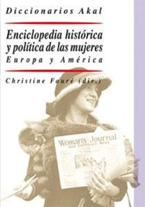 ENCICLOPEDIA HISTORICA Y POLITICA DE LAS MUJERES: Christine Faure (dir.)