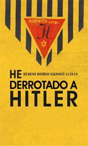 HE DERROTADO A HITLER: Rubino Romeo Salmoni