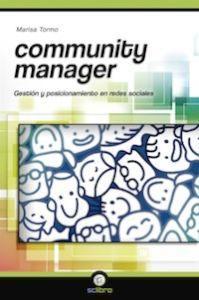 COMMUNITY MANAGER: Gestión y posicionamiento en redes sociales: Marisa Tormo