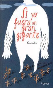 SI YO FUERA UN GRAN GIGANTE: Raúl Guridi