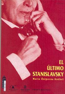 EL ULTIMO STANISLAVKY: María Osipovna Knébel