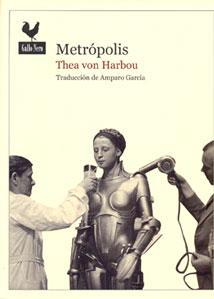METRÓPOLIS: Thea von Harbou