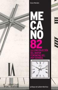 MECANO 82: La construcción del mayor fenómeno del pop español: Grace Morales