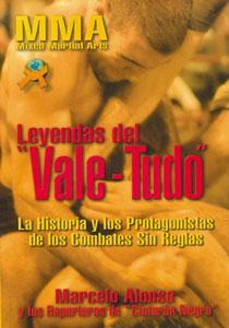 """LEYENDAS DEL """"VALE-TUDO"""": La historia y los protagonistas de los combates sin reglas: ..."""