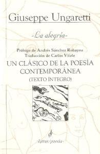 LA ALEGRIA: Un clásico de la poesía: UNGARETTI, GIUSEPPE