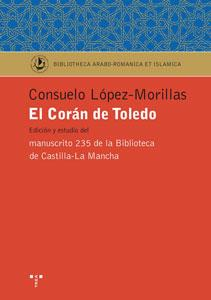EL CORAN DE TOLEDO: Consuelo López-Morillas