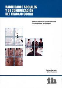HABILIDADES SOCIALES Y DE COMUNICACIÓN DEL TRABAJO SOCIAL: Interacción social y ...