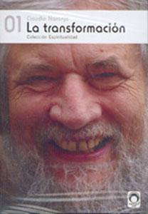 LA TRANSFORMACION (Estuche DVD): Claudio Naranjo
