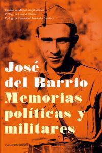 MEMORIAS POLITICAS Y MILITARES: José del Barrio