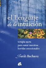 EL LENGUAJE DE LA INTUICION: Sarah Bachaou