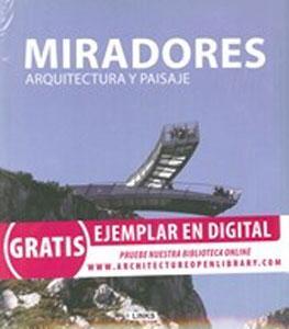 MIRADORES. ARQUITECTURA Y PAISAJE: VV.AA.