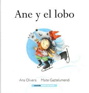 ANE Y EL LOBO: Ana Olivera y Maite Gaztelumendi