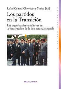 LOS PARTIDOS POLITICOS EN LA TRANSICION: Las organizaciones políticas en la construcci&...
