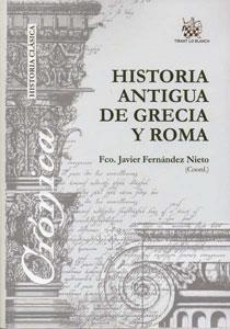 HISTORIA ANTIGUA DE GRECIA Y ROMA: Francisco Javier Fernández Nieto (Coord.)