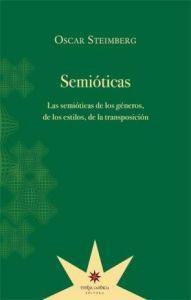 SEMIOTICAS: Las semióticas de los géneros, de los estilos, de la transposición...
