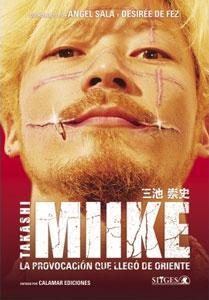 TAKASHI MIIKE: ANGEL SALA, DESIREE DE FEZ
