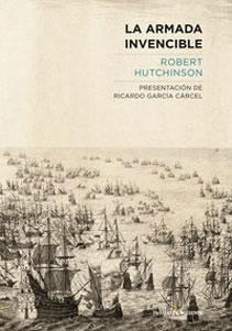 LA ARMADA INVENCIBLE: Robert Hutchinson