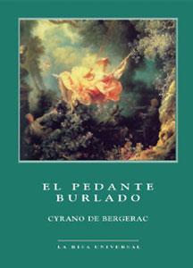 EL PEDANTE BURLADO: Cyrano de Bergerac