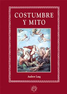 COSTUMBRE Y MITO: Andrew Lang