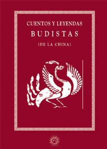 CUENTOS Y LEYENDAS BUDISTAS (DE LA CHINA): VV.AA.