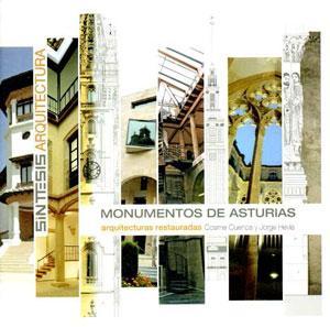 MONUMENTOS DE ASTURIAS: Arquitecturas restauradas: Cosme Cuenca y Jorge Hevia