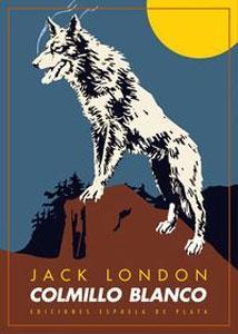 COLMILLO BLANCO: Jack London