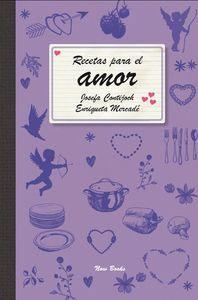 RECETAS PARA EL AMOR: Josefa Contijoch, Enriqueta Mercadé
