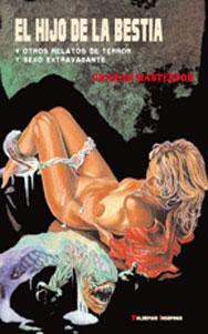 EL HIJO DE LA BESTIA: y otros relatos de terror y sexo extravagante: Graham Masterton