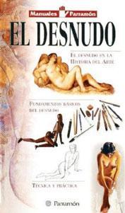 EL DESNUDO: El desnudo en la historia del arte. Fundamentos básicos del desnudo. Té...