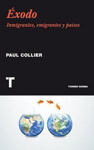 ÉXODO: Inmigrantes, emigrantes y países: Paul Collier