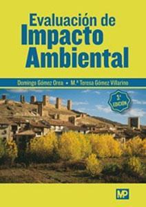 EVALUACION DE IMPACTO AMBIENTAL: Domingo Gomez Orea;