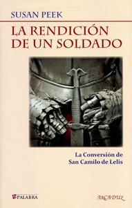 LA RENDICIÓN DE UN SOLDADO: la conversión: Susan Peek