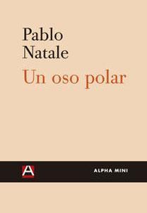 UN OSO POLAR: Pablo Natale
