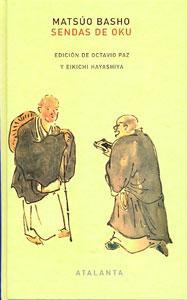 SENDAS DE OKU: Matsuo Basho (autor), Octavio Paz (prólogo)