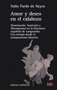AMOR Y DESEO EN EL CALABOZO: Dominación, sumisión y masoquismo en la literatura espa&...