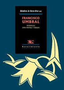 FRANCISCO UMBRAL. Memoria(s): entre mentiras y verdades: VV.AA.