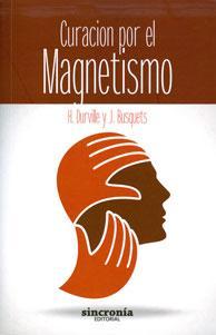 CURACIÓN POR EL MAGNETISMO: Hector Durville, Joan Busquets