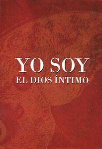 YO SOY EL DIOS INTIMO: Anónimo