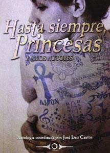 HASTA SIEMPRE, PRINCESAS: Pedro Moscatel; Anna