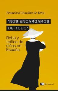 NOS ENCARGAMOS DE TODO: Robo y tráfico: Francisco González de