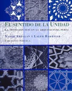 EL SENTIDO DE LA UNIDAD: Nader Ardalan - Laleh Bakhtiar