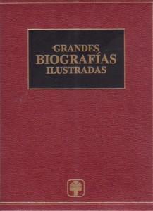 GRANDES BIOGRAFIAS ILUSTRADAS Tomo II; Iván 4- Zurbarán: VV.AA