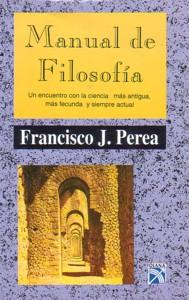 MANUAL DE FILOSOFIA: Francisco J. Perea